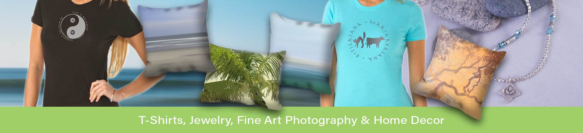 shop for t-shirts, jewelry, fine art photography and home decor